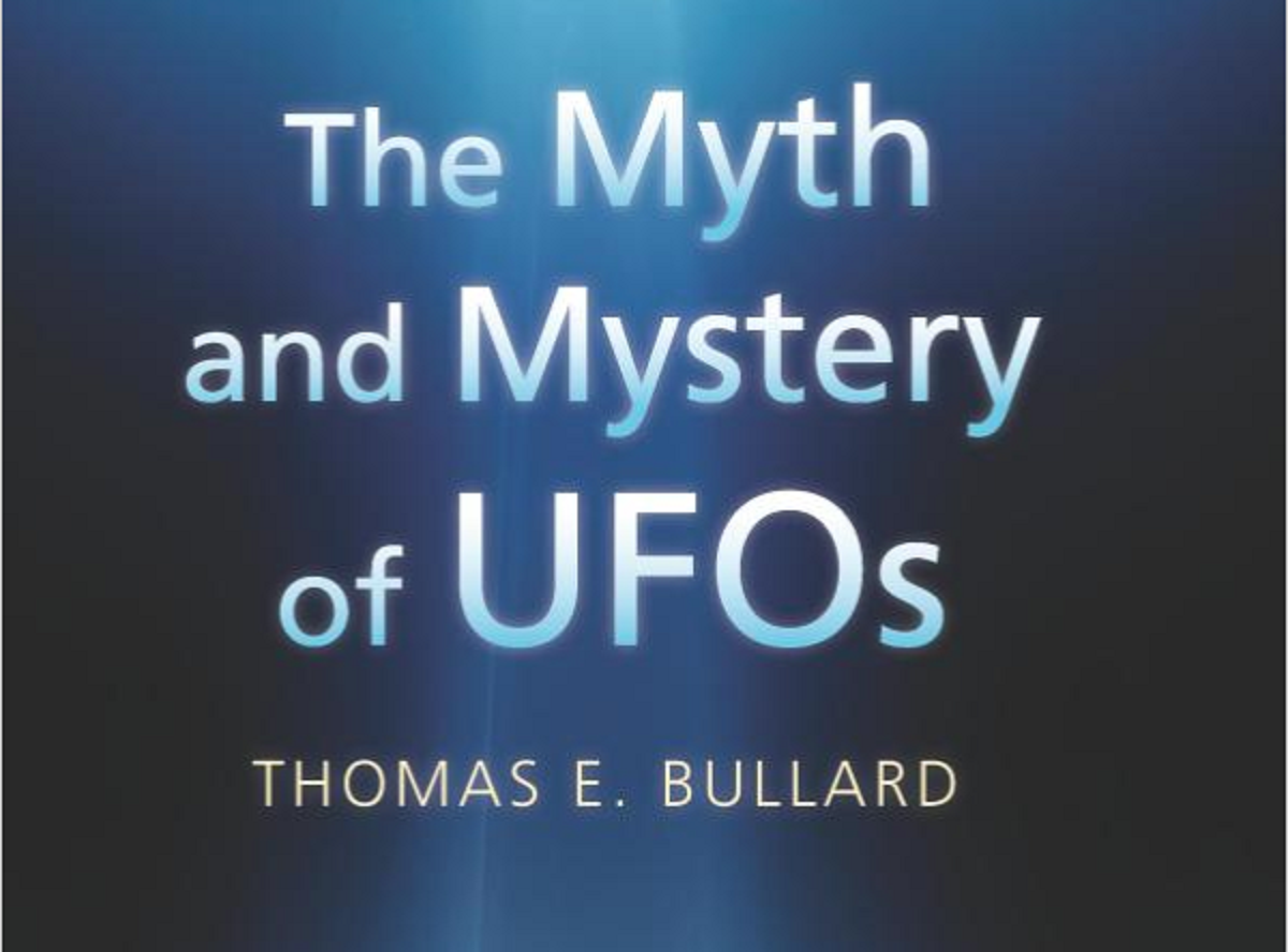The Myth and Mystery of UFOs – Thomas Bullard